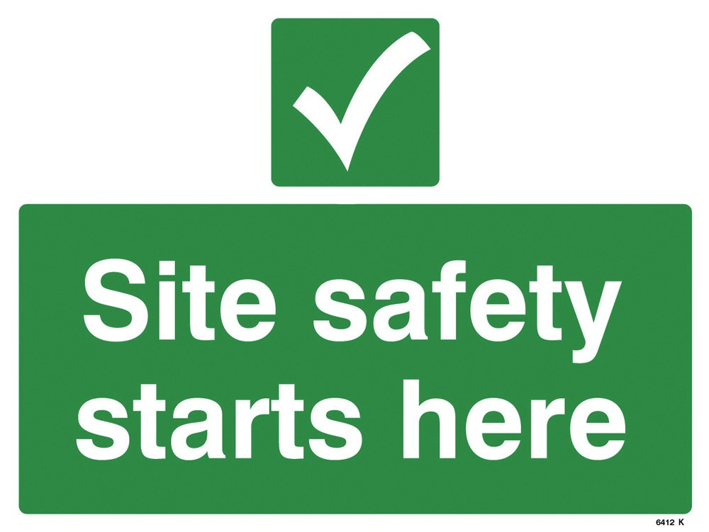 Site Safety Starts Here Sign Onsite Support