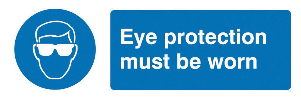 Eye Protection Must Be Worn Sign Onsite Support
